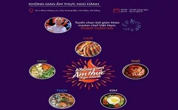DIFF 2017 mở màn ấn tượng với Không gian ẩm thực Ngũ hành lớn nhất Đà Nẵng